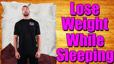 Lose Weight While Sleeping - Easy Tricks to Burn More Fat