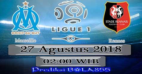Prediksi Bola855 Marseille vs Rennes 27 Agustus 2018
