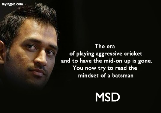 Saying cricket qoutes by msd indian captain