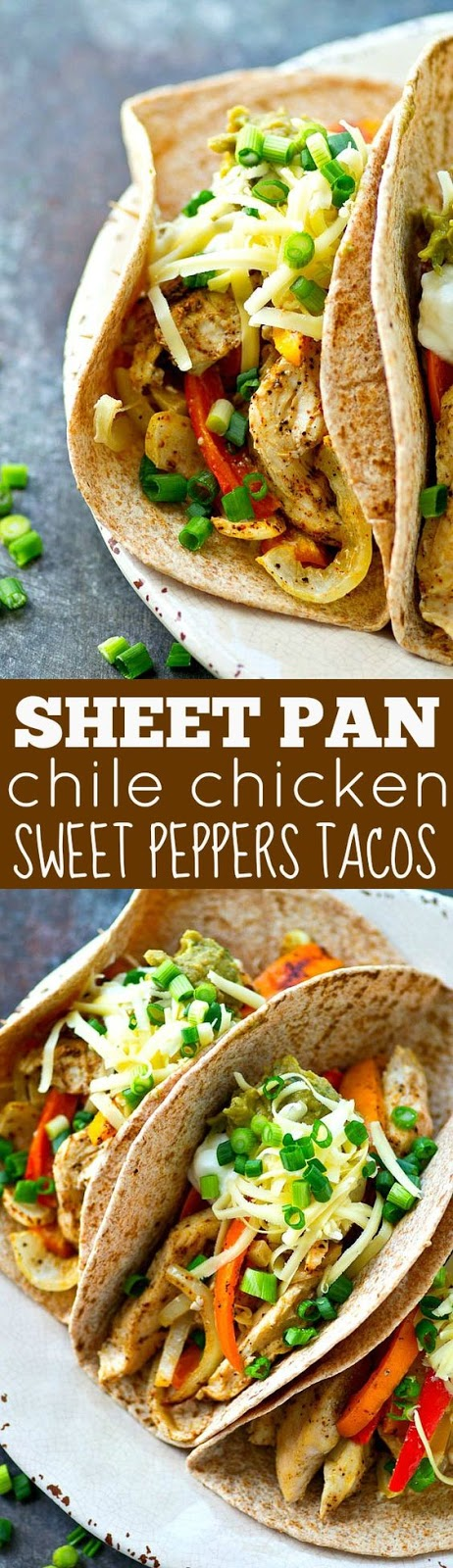 Sheet Pan Chile Chicken Sweet Peppers Tacos