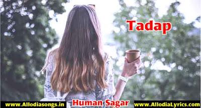 Tadap (Human Sagar)-www.AllodiaSongs.in