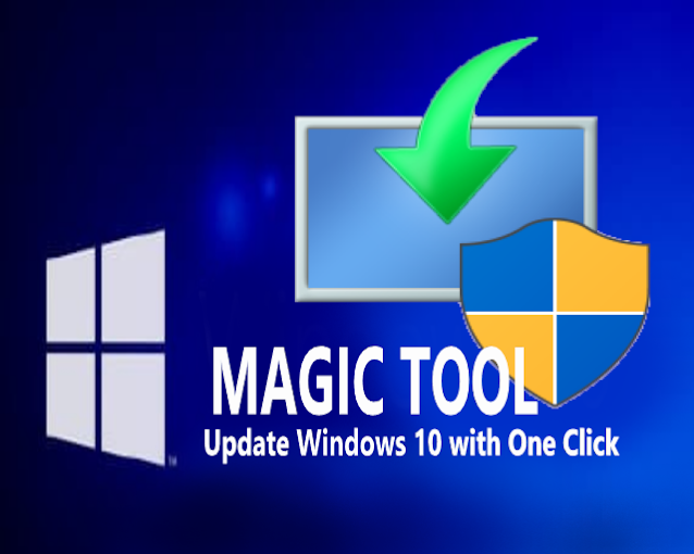 Update Windows 10 with One Click (Microsoft's Magic Tool)