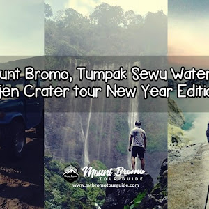 Mount Bromo, Tumpak Sewu Waterfall, Ijen Crater tour New Year Edition