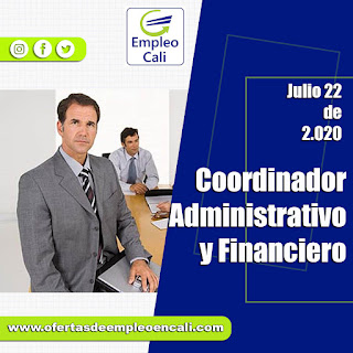 Empleo en CALI hoy como COORDINADOR ADMINISTRATIVO Y FINANCIERO