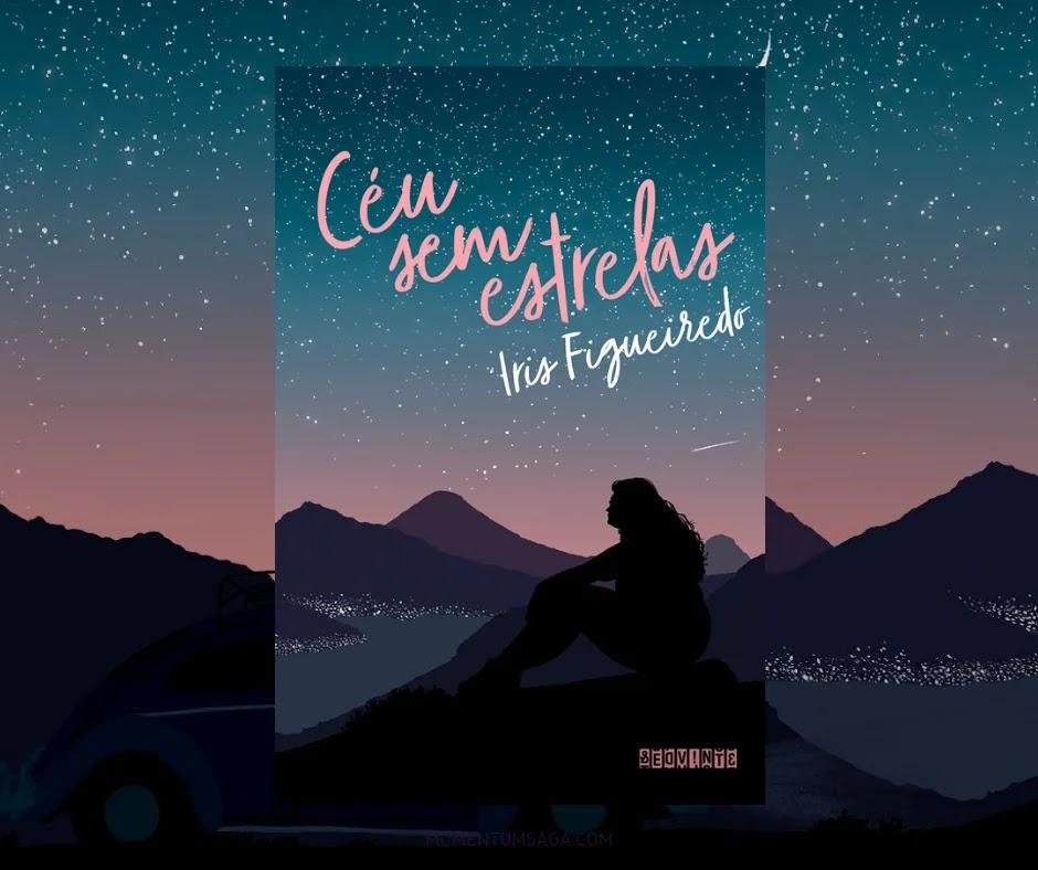 Resenha: Céu Sem Estrelas, de Íris Figueiredo