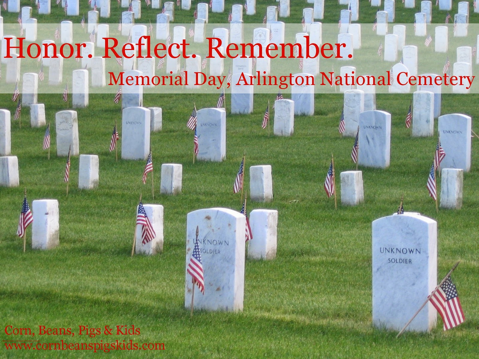 Honor. Reflect. Remember. Memorial Day, Arlington National Cemetery