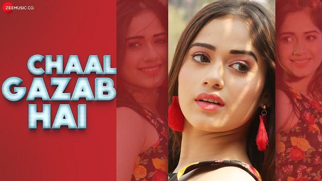 Chaal Gazab Hai Song Lyrics - Pawni Pandey