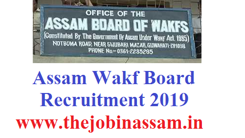 Assam Wakf Board Recruitment 2019