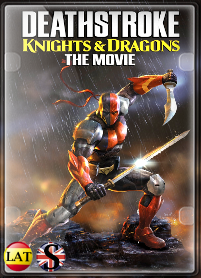 Deathstroke: Knights & Dragons – The Movie (2020) WEB-DL 1080P LATINO/INGLES