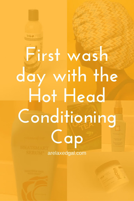 First wash day using the Hot Head Deep Conditioning Cap | arelaxedgal.com
