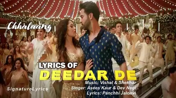 Deedar De Lyrics - CHHALAANG - Vishal and Shekhar