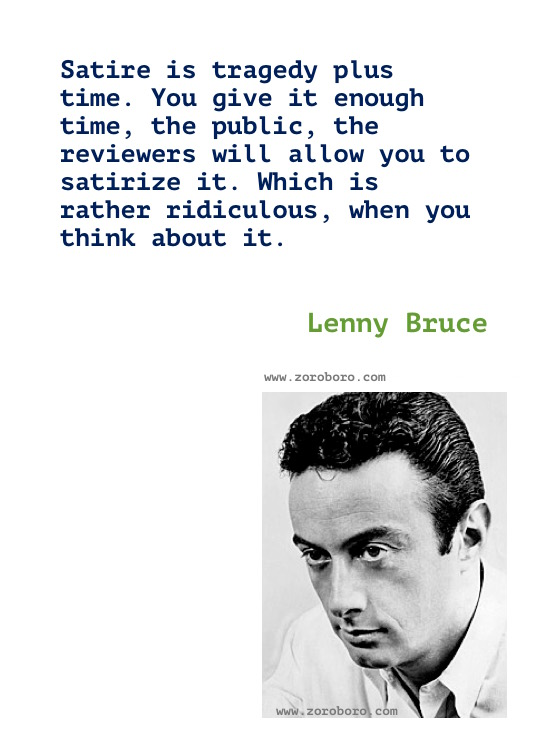 Lenny Bruce Quotes. Lenny Bruce Comedian. Lenny Bruce Funny, Politics & Religion Quotes. Lenny Bruce Quotes