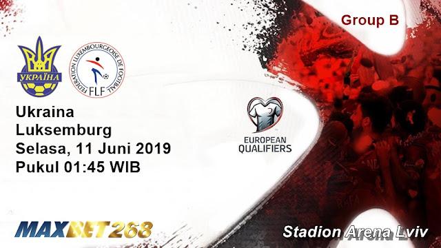Prediksi Ukraina Vs Luksemburg, Selasa 11 Juni 2019 Pukul 01.45 WIB
