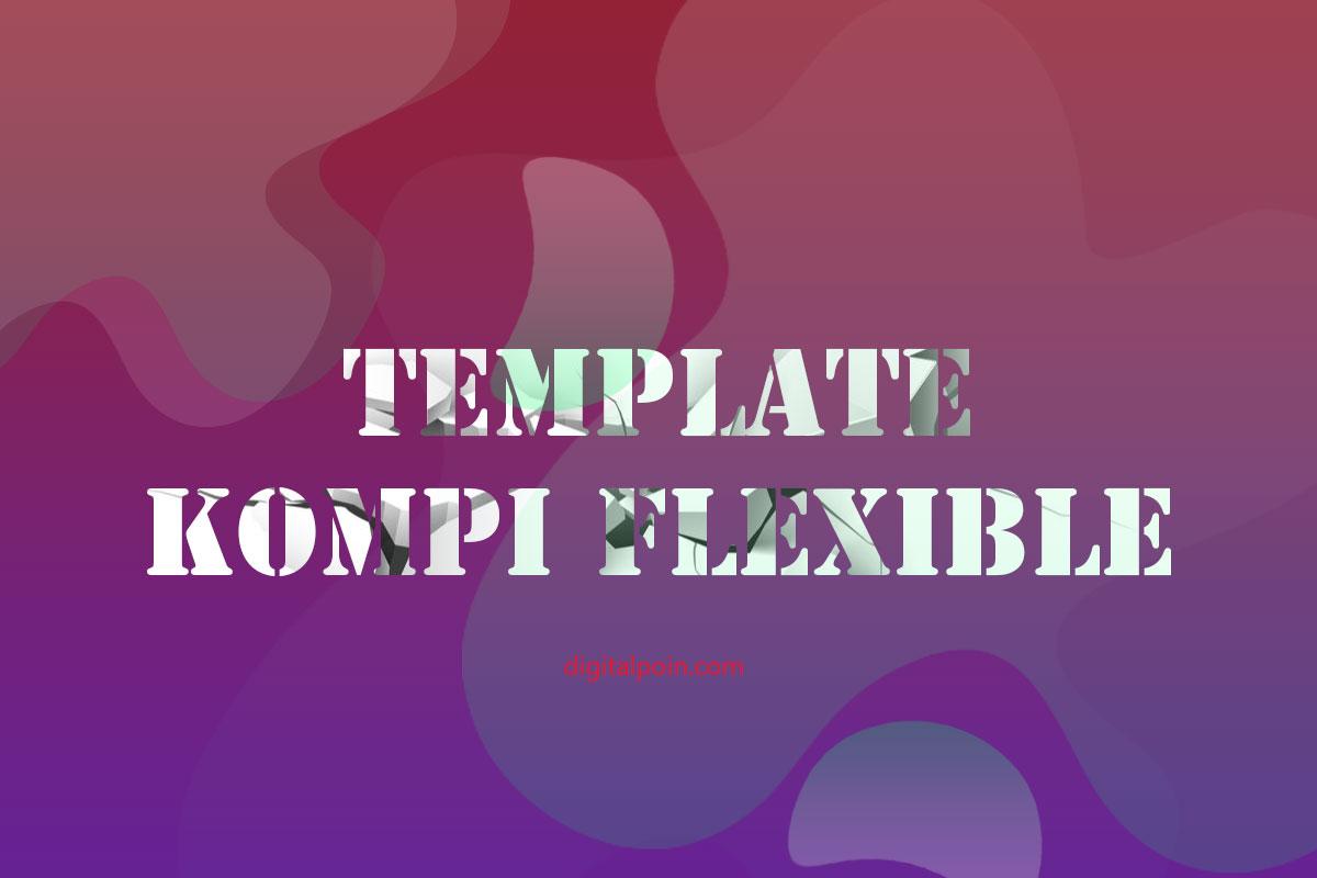 Template Kompi Flexible v8 Mas Adhy Kompi Ajaib Dilaporkan ke Google DMCA