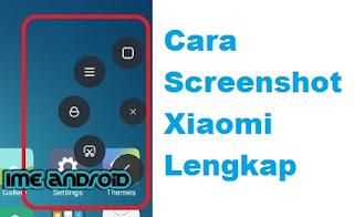 Cara screenshot di hp Xiaomi Lengkap