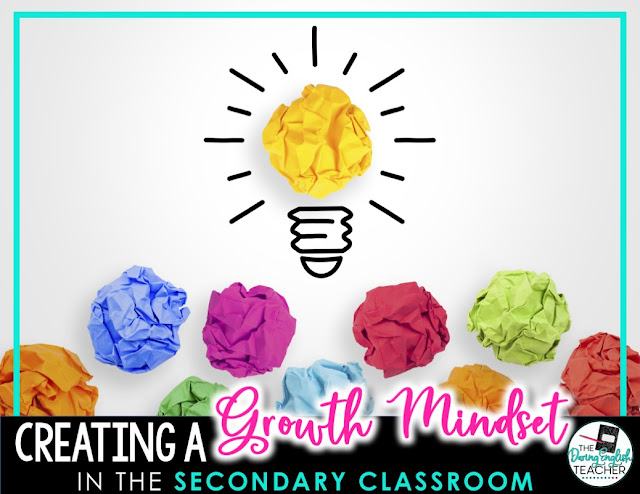 Creating a Growth Mindset in the Secondary Classroom