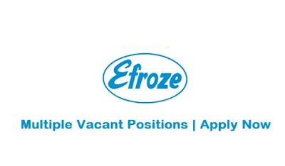 Efroze Chemical Industries Pvt Ltd Jobs In Pakistan May 2021 Latest | Apply Now