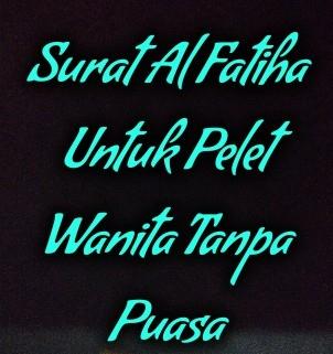 pelet wanita dengan surat al fatiha