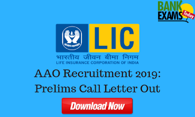 LIC AAO Recruitment 2019: Prelims Call Letter Out