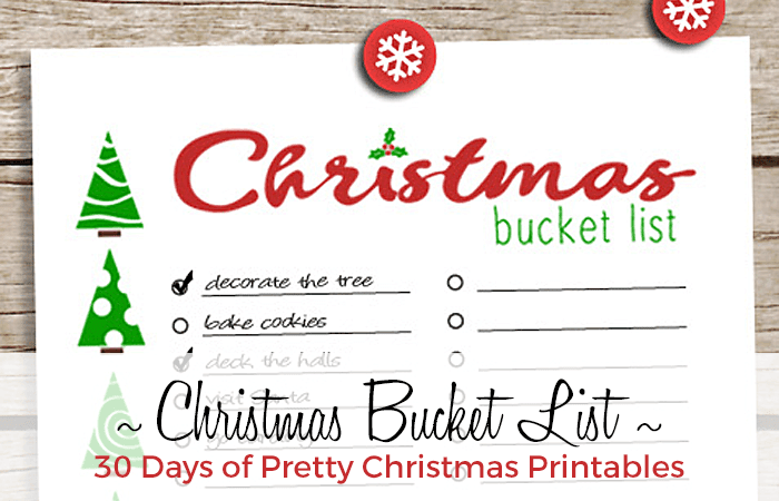Christmas Bucket List: 30 Days of Christmas Printables Hosted by GradeONEderfulDesigns.com