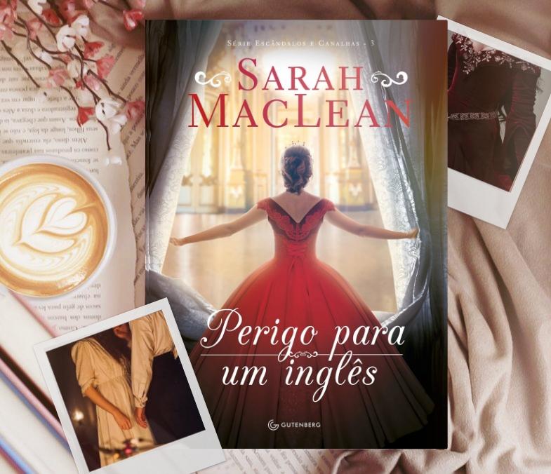 🍁Perigo Para Um Inglês - Sarah MacLean (Resenha)