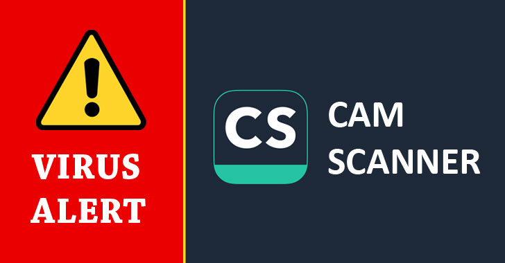 WARNING — Malware Found in CamScanner Android App With 100+ Million Users