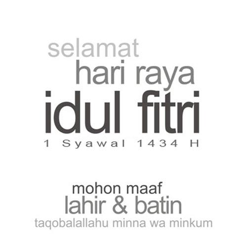 Selamat Hari Raya Idul Fitri 1 Syawal 1434H