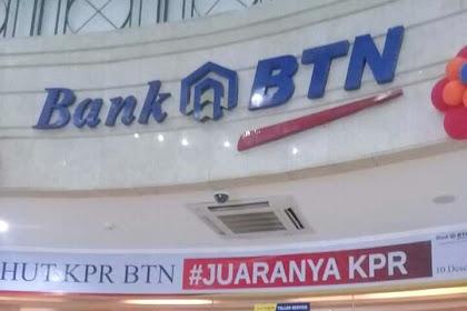 prosesnya memiliki KPR,Inilah Klarifikasi BANK BTN
