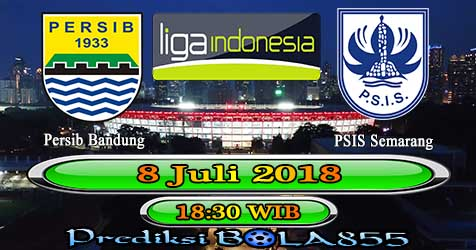 Prediksi Bola855 Persib Bandung vs PSIS Semarang 8 Juli 2018