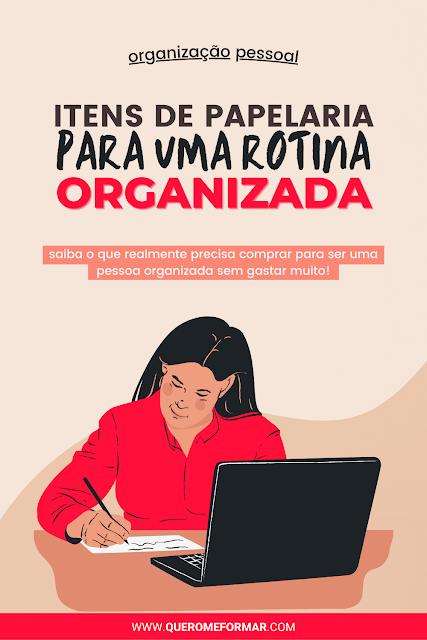 Imagem de divulgação para Pinterest com texto e ilustração sobre O Que Utilizar para Organizar a Rotina no Dia a Dia Sem Gastar Muito