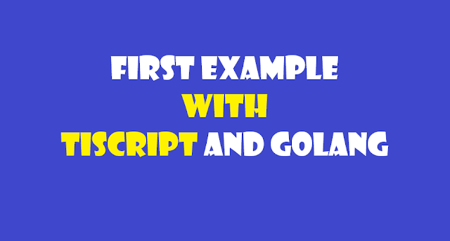 TIScript and Golang