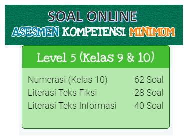 Contoh Soal Akm Online Kelas 9 Dan Kelas 10 Level 5 Kherysuryawan Id