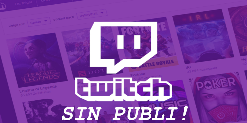 La Mejor Solución Para Navegar Sin Publicidad En Twitch.tv  - ACTUALIZADO