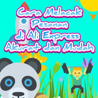 Cara Melacak Pesanan di Ali Express Akurat dan Mudah