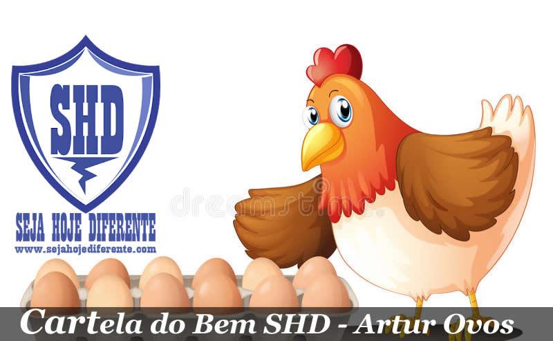 Artur Ovos com Cartela do Bem do SHD   Chegamos ao total de 3.152 Ovos