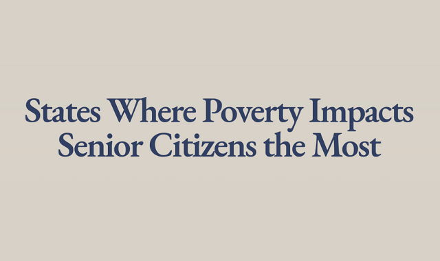 The States Where Poverty Impacts Senior Citizens the Most