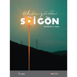 Khóc Giữa Sài Gòn ebook PDF EPUB AWZ3 PRC MOBI