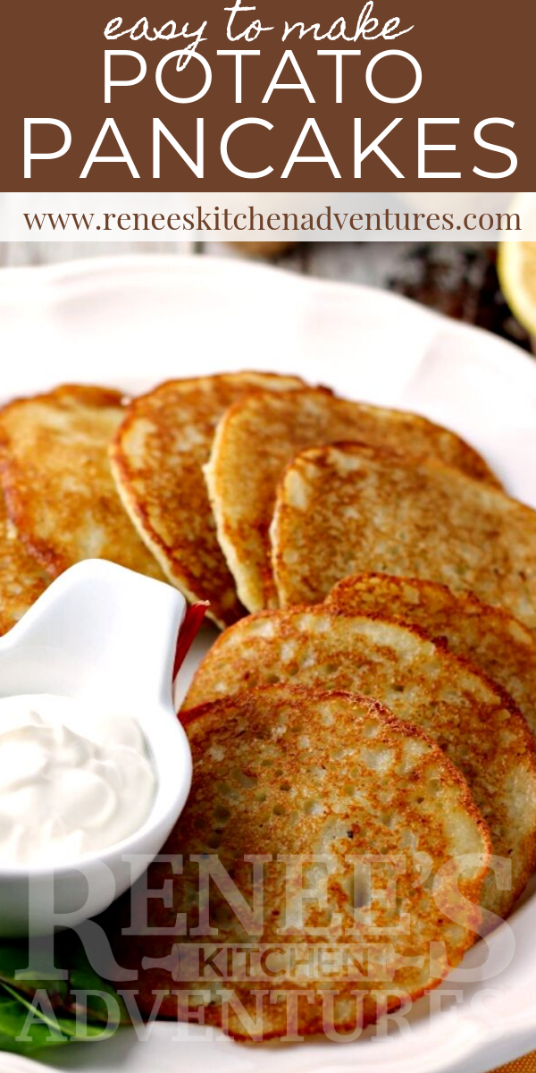 Pin for Easy Potato Pancakes by Renee's Kitchen Adventures for Pinterest with image of potato pancakes and sour cream and text overlay