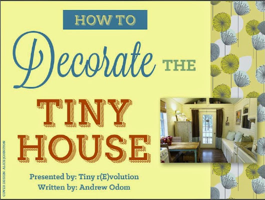 How to Decorate The (Your!) Tiny House