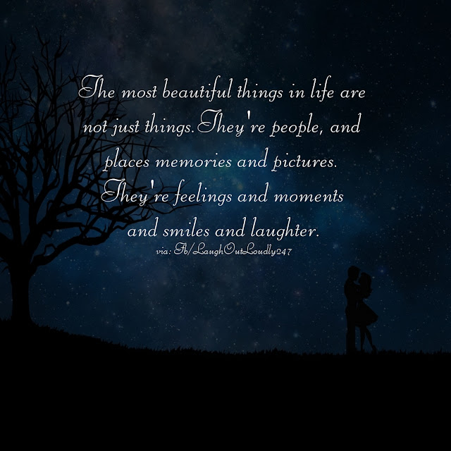 Most beautiful things in life