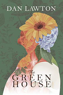 The Green House - literary fiction by Dan Lawton - free book promotion