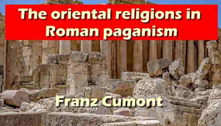 The oriental religions in Roman paganism