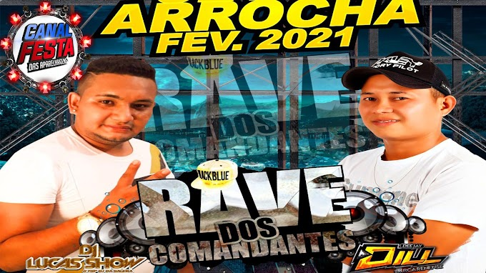 SET RAVE ARROCHA FEVEREIRO DJS DILL & LUKAS SHOW 2021