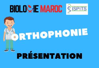 ORTHOPHONIE -ISPITS- Présentation générale