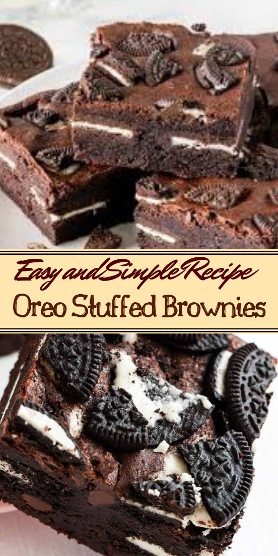 Oreo Stuffed Brownies #desserts #cakerecipe #chocolate #fingerfood #easy