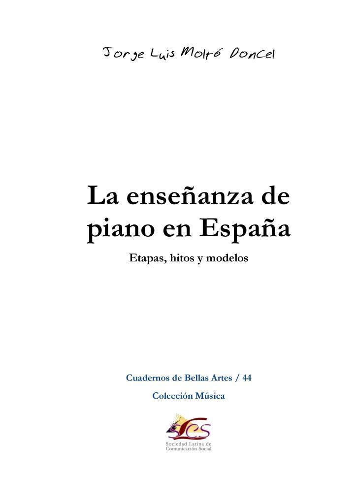 La enseñanza de piano en España – Jorge Luis Moltó Doncel