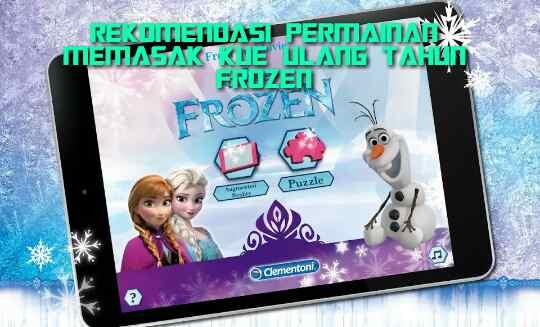 Permainan Memasak Kue Ulang Tahun Frozen Terbaik
