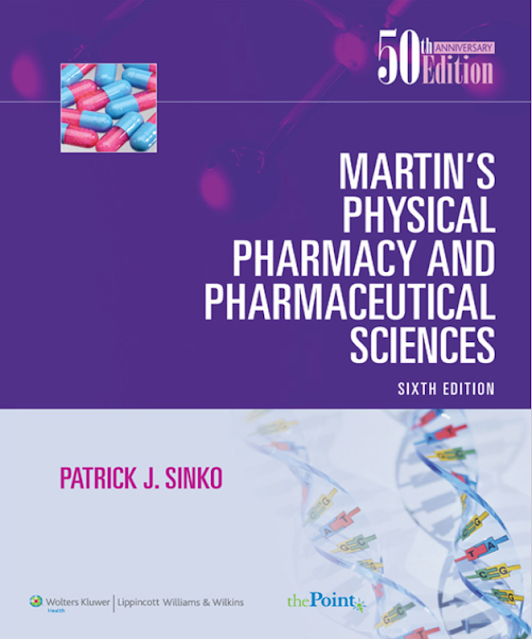 Martin's Physical Pharmacy and Pharmaceutical Sciences, Sixth Edition