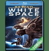 BEYOND WHITE SPACE (2018) 1080P HD MKV ESPAÑOL LATINO