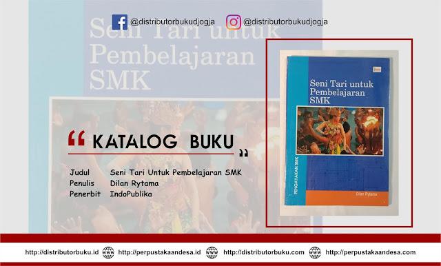 Seni Tari Untuk Pembelajaran SMK